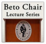 Beto Chair Lecture Series